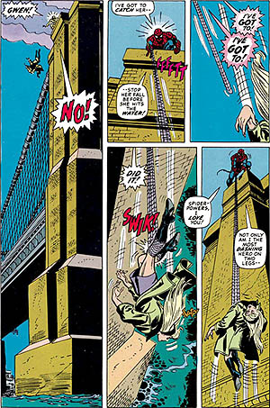 "Spider-Man #121 ""The Night When Gwen Stacy Died"". A picture of Gwen Stacy being thrown of the Washington Bridge by Green Goblin. Then being caught by Spiderman's webs."